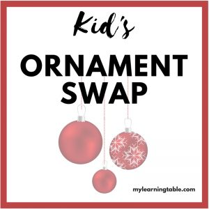 Kid's Ornament Swap