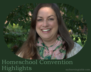 Homeschool convention highlights @mylearningtable.com