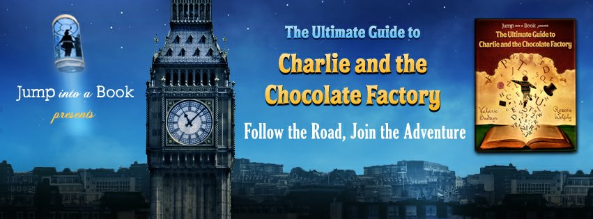ULTIMATE GUIDE TO CHARLIE AND THE CHOCOLATE FACTORY #reading #RoaldDahl mylearningtable.com