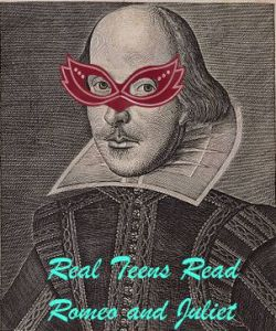 Real Teens Read: Romeo and Juliet