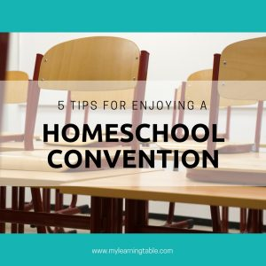 5 Tips for Enjoying a Homeschool Convention