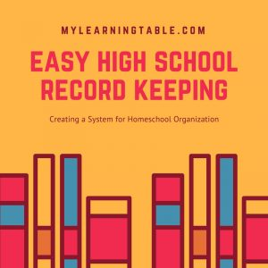 Easy high school record keeping: creating a system for homeschool organization.