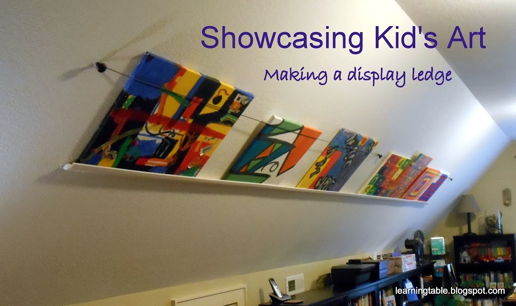 Showcasing Kid 39 S Art DIY Display Ledge Learning Table