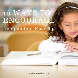 10 Ways to Encourage Independent Reading