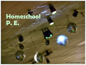 HOMESCHOOL PE IDEAS #homeschool #PE mylelarningtable.com