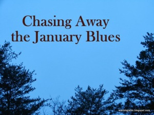 5 Ways to Chase Away the January Blues