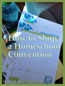 How to Shop a Homeschool Convention