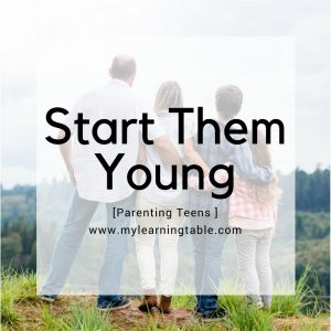 Start Them Young: Parenting Teens