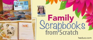 Family Scrapbooks from Scratch