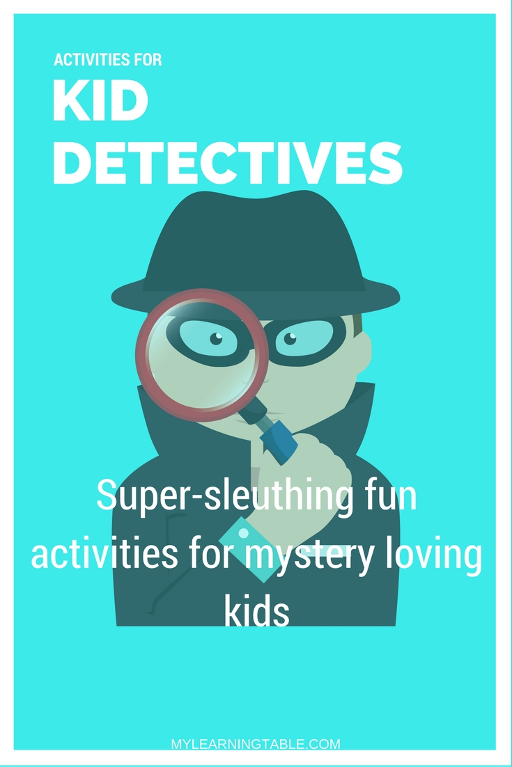 Activities for Kid Detectives – Learning Table