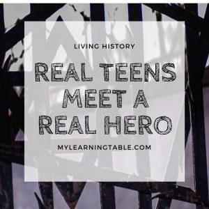 Living History: Real Teens Meet A Real Hero