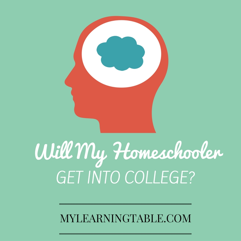 Homeschooling: Will My Child Get Into College? mylearningtable.com