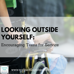 Looking Outside Yourself: Community Service for Teens