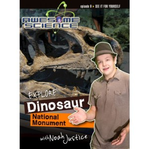 Awesome Science: Dinosaur Monument