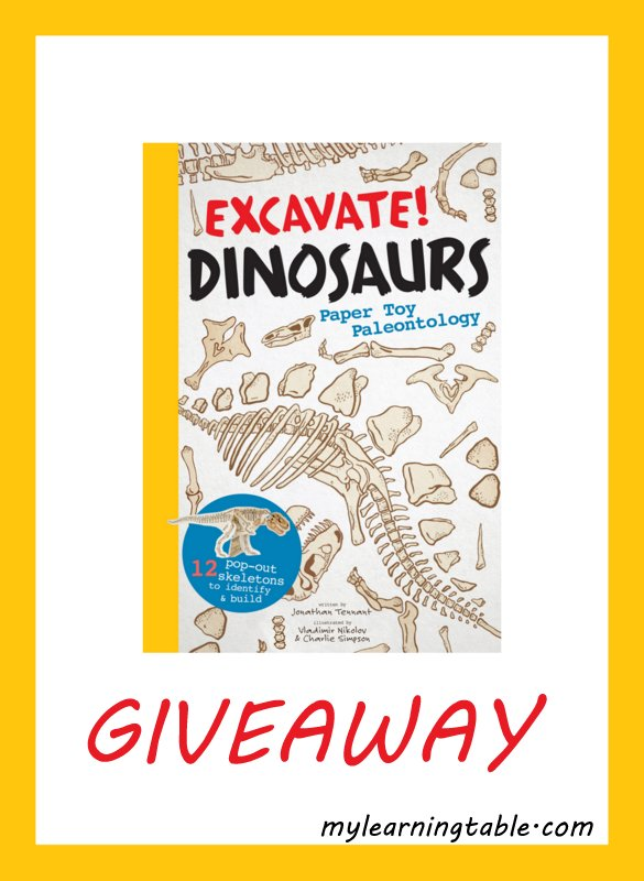 EXCAVATE DINOSAURS GIVEAWAY #dinosaurs #giveaway mylearningtable.com