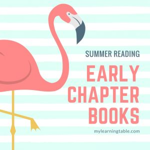 Our favorite summer chapter books for young readers. mylearningtable.com