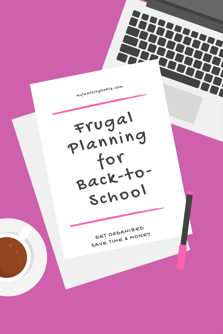 Frugal planning tips for saving money and getting organized for going back to school