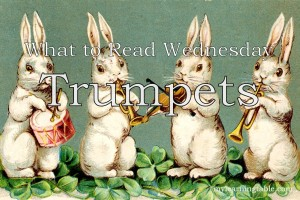 What to Read Link Up: Trumpets! mylearningtable.com