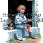 Homeschool Basics: Letting Go of School