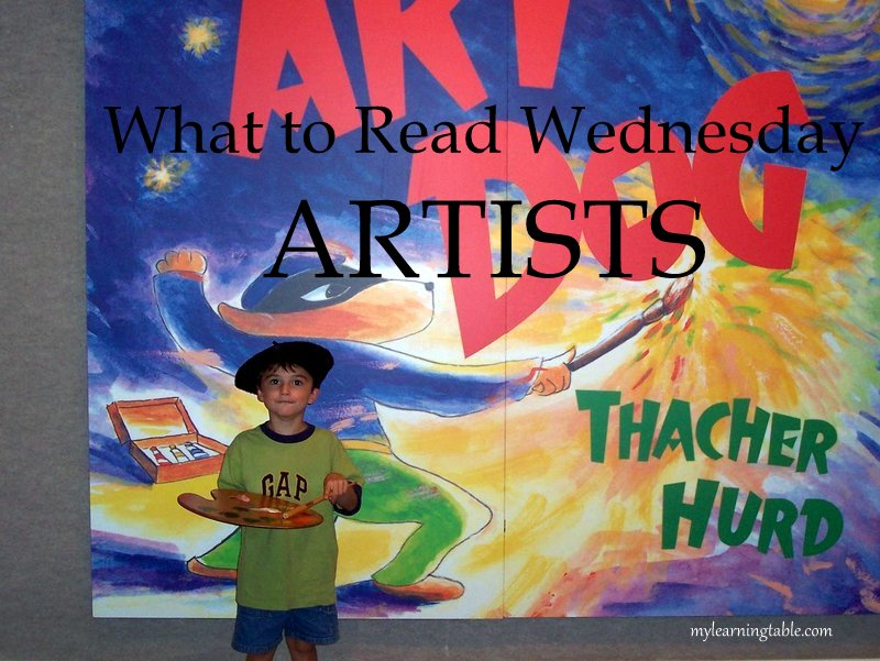 What to Read Link Up: Artists mylearningtable.com