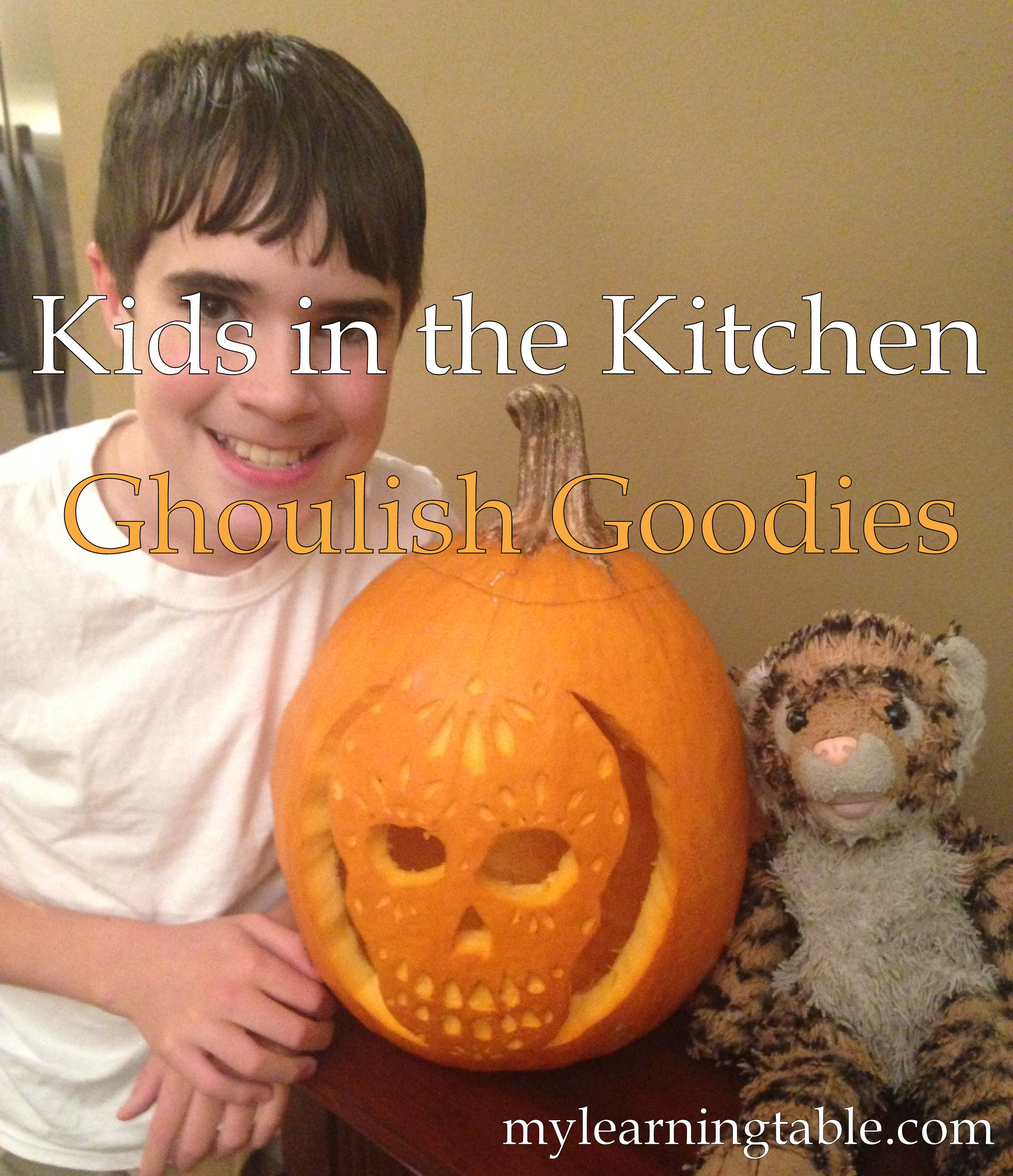 Kids in the Kitchen: Ghoulish Goodies mylearningtable.com
