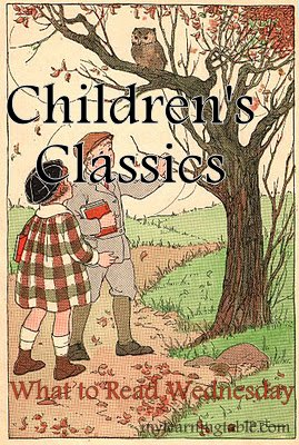 What to Read Wednesday Link Up: Children's Classics mylearningtable.com