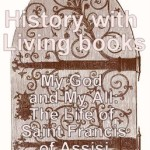 History with Living Books: My God and My All mylearningtable.com