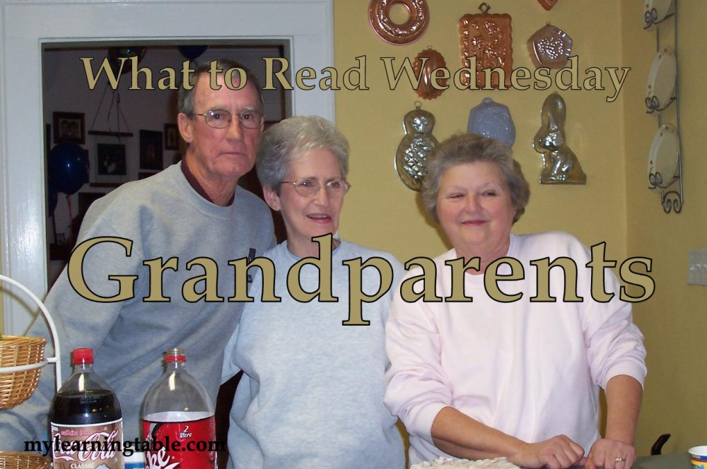 What to Read Link Up: Grandparents mylearningtable.com