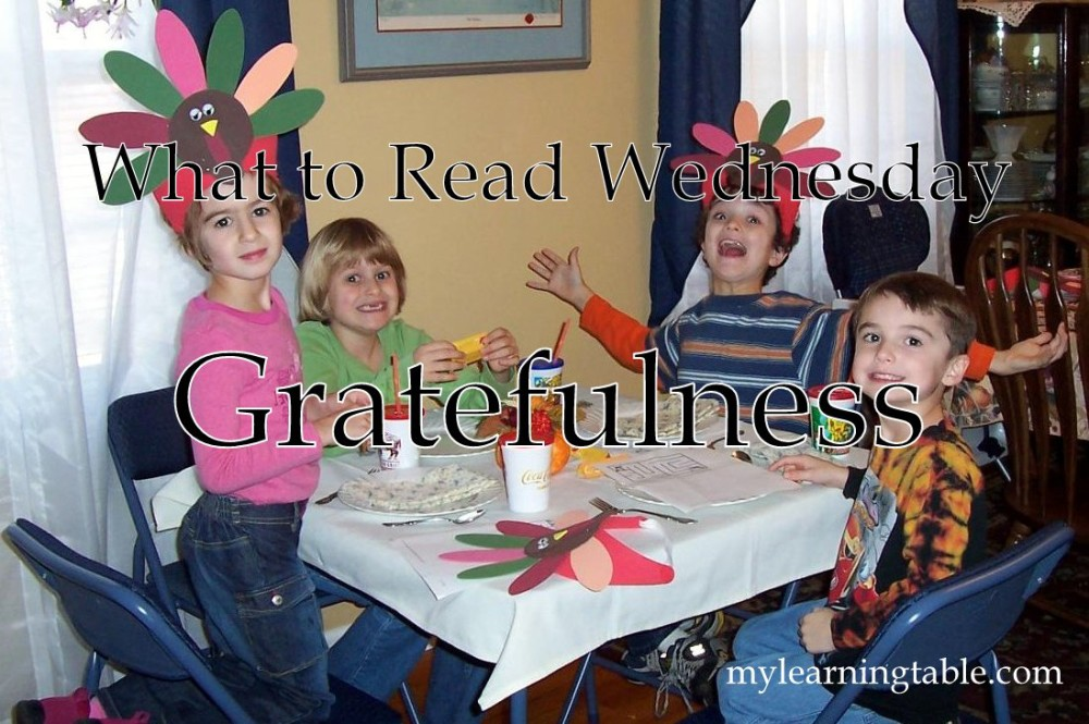 What to Read Link Up: Gratefulness mylearningtable.com