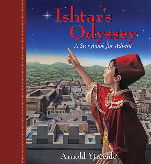 Ishtar's Odyssey: A Family Story for Advent mylearningtable.com