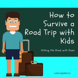 Tips for traveling with kids. Family travel and road trip survival ideas.