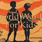 World War II for Kids mylearningtable.com