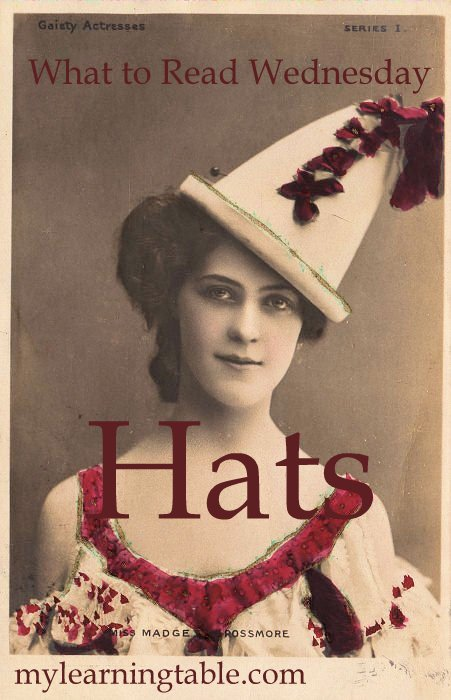 What to Read Link Up: Hats mylearningtable.com