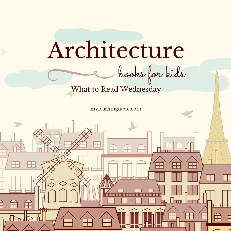 Architecture Booksfor Kids mylearningtable.com