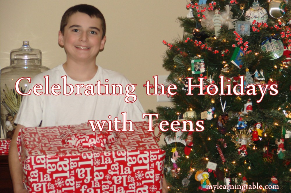Celebrating the Holidays with Teens mylearningtable.com