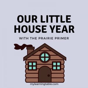 Our Little House Year With The Prairie Primer