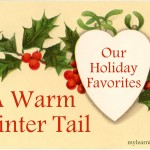 Our Holiday Favorites: A Warm winter Tail mylearningtable.com