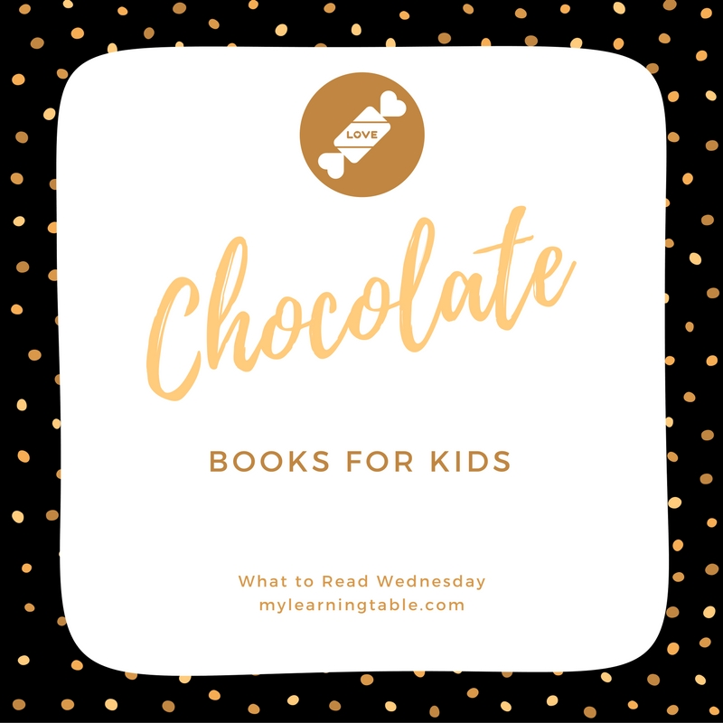 Chocolate Books for Kids mylearningtable.com