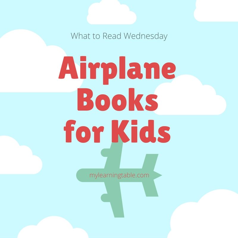 Airplane Books for Kids mylearningtable.com