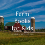 Farm books for kids are a great way to supplement a field trip or to learn more about where our food comes from.