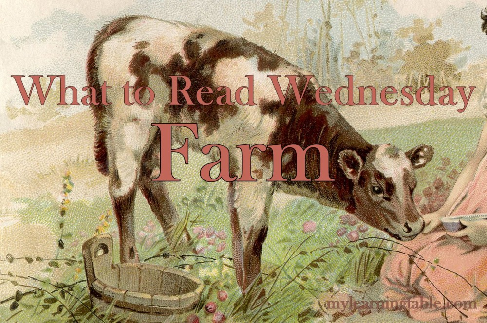 What to Read Link Up: Farm mylearningtable.com