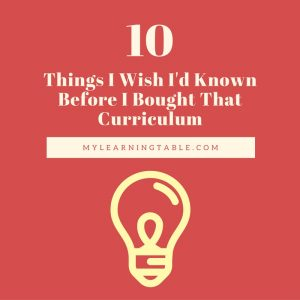 10 Things I Wish I'd Known Before Buying Curriculum
