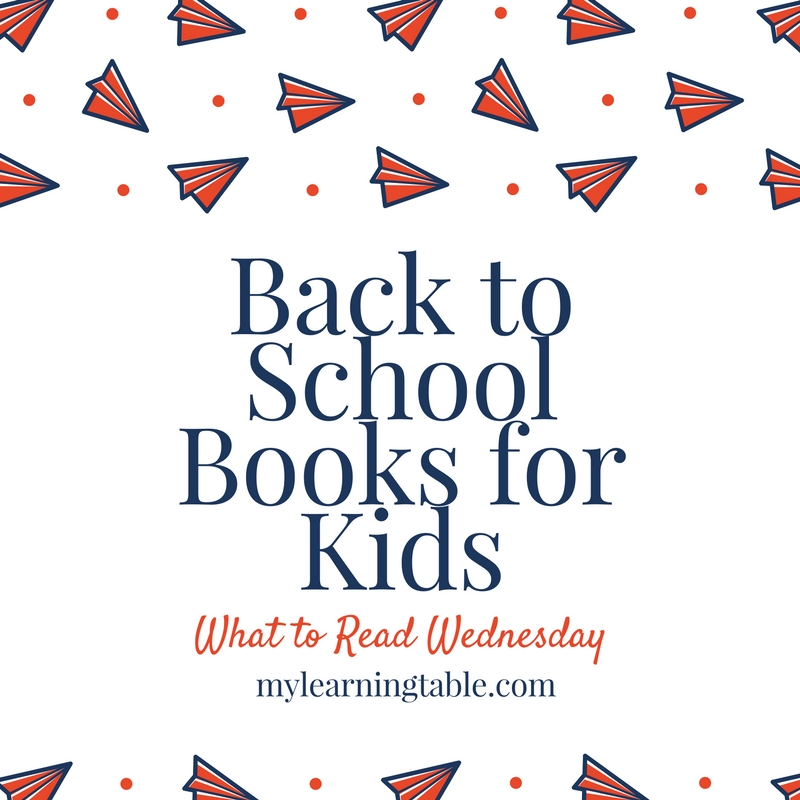 Back to School Books for Kids mylearningtable.com