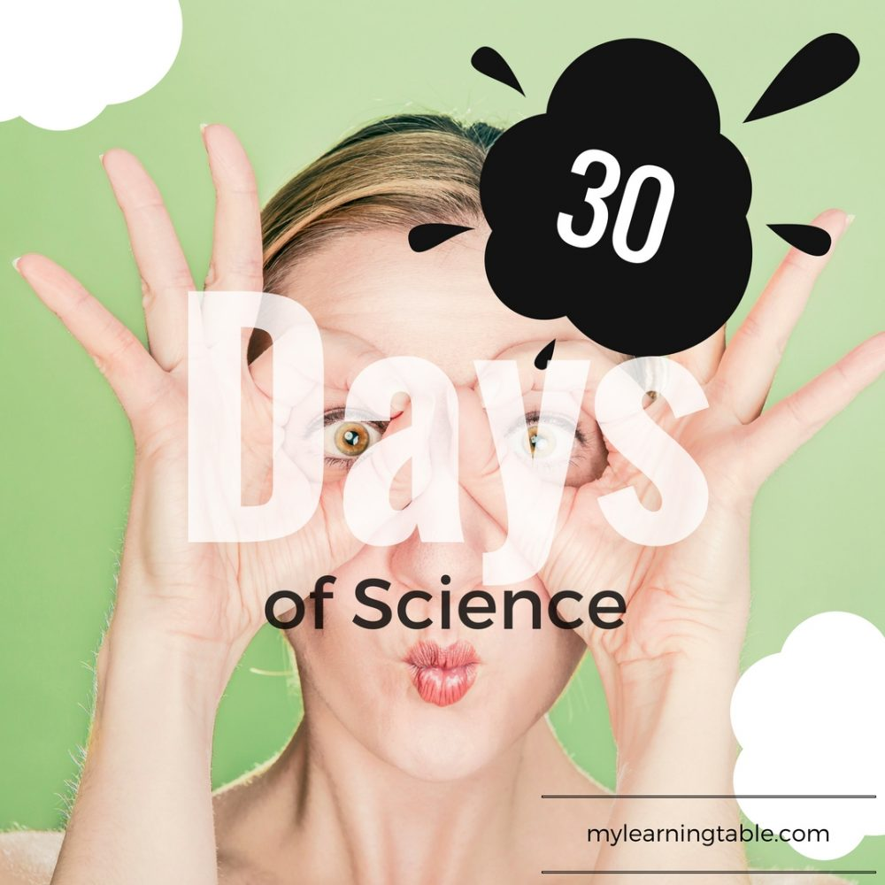 30 Days of Science mylearningtable.com