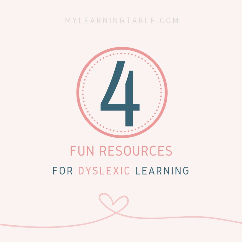 4 Fun Resources for Dyslexic Learning mylearningtable.com