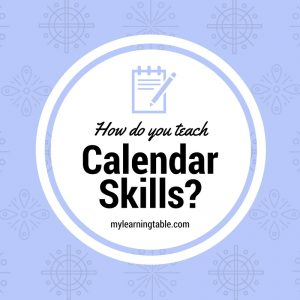 How Do You Teach Calendar Skills?