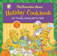 The Berenstain Bears' Holiday Cookbook mylearningtable.com