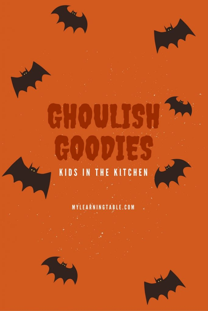 Ghoulish Goodies: cooking with kids for Halloween -- recipes for party fun!