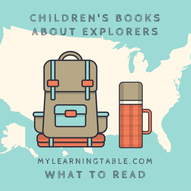 children's books about explorers mylearningtable.com
