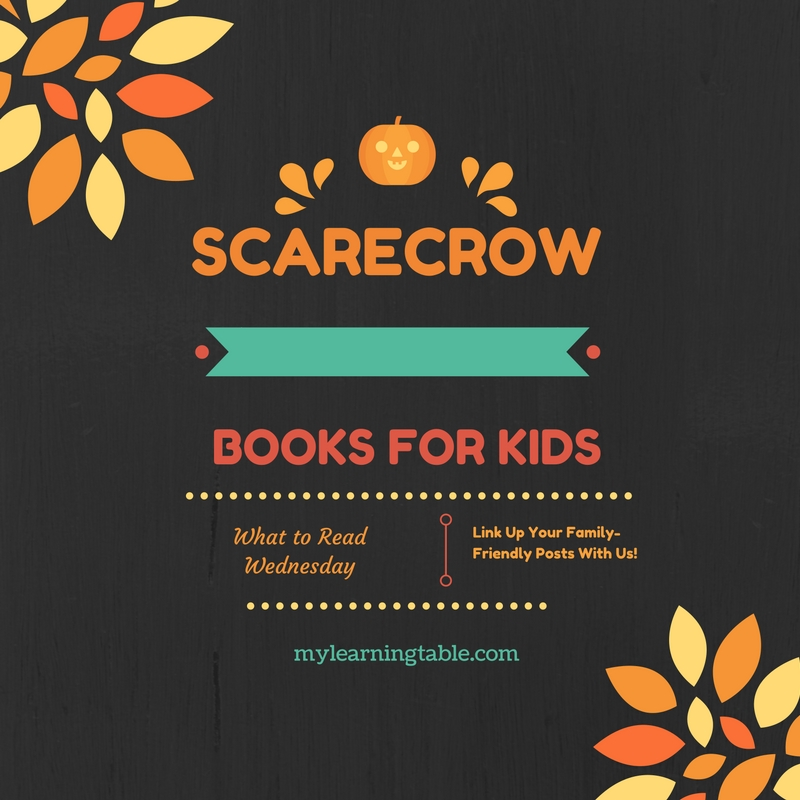 What to Read: Scarecrow Books for Kids mylearningtable.com